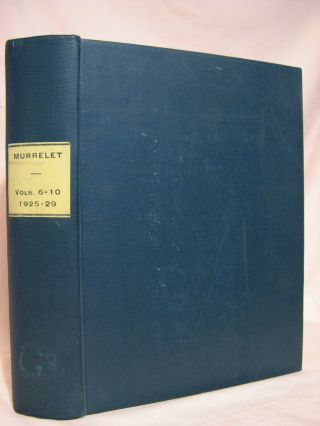 THE MURRELET; VOL. VI, NOS 1, 2 & 3; VOL. VII, NOS. 1, 2 & 3; VOL. VIII, NOS. 1, 2 & 3; VOL. IX, NOS 1, 2 & 3; VOL. X, NOS. 1, 2 & 3. THE INDEX 1925 THROUGH 1929 ISSUES