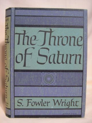 THE THRONE OF SATURN. S. Fowler Wright