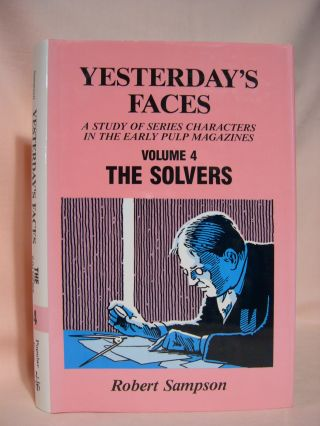 YESTERDAY'S FACES; VOLUME IV [4] - THE SOLVERS. Robert Sampson
