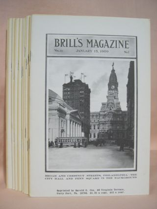 BRILL'S MAGAZINE; VOL. III, NOS. 1 THROUGH 12; JANUARY THROUGH DECEMBER, 1909