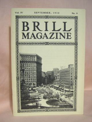 BRILL MAGAZINE; VOL. IV, NO. 9, SEPTEMBER, 1910