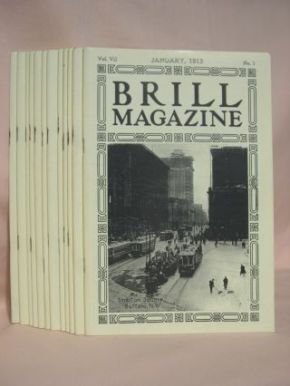 BRILL MAGAZINE; VOL. VII, NOS. 1 - 12, JANUARY - DECEMBER, 1913