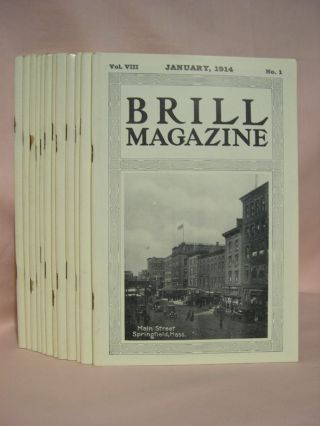 BRILL MAGAZINE; VOL. VIII, NOS. 1 - 12, JANUARY - DECEMBER, 1914