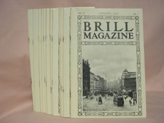BRILL MAGAZINE; VOL. VI, NOS. 1 - 12, JANUARY - DECEMBER, 1912