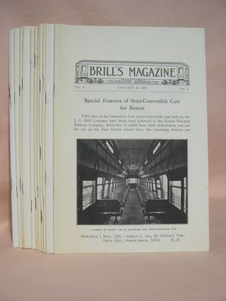 BRILL'S MAGAZINE; VOL. I, NOS. 1 THROUGH 12; JANUARY THROUGH DECEMBER, 1907