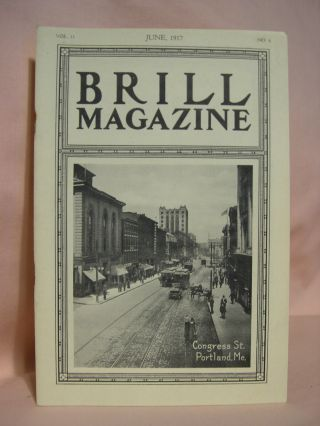 BRILL MAGAZINE; VOL. 11, NO. 6, JUNE, 1917