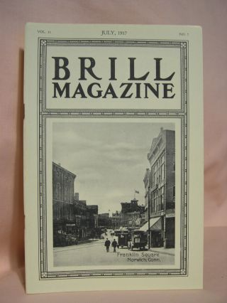 BRILL MAGAZINE; VOL. 11, NO. 7, JULY, 1917