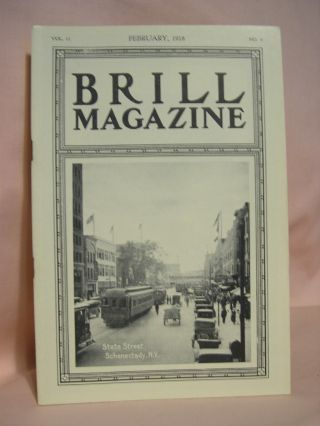 BRILL MAGAZINE; VOL. 11, NO. 9, FEBRUARY, 1918