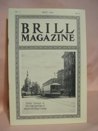 BRILL MAGAZINE; VOL. 11, NO. 10, MAY, 1918