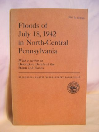 FLOODS OF JULY 18, 1942 IN NORTH-CENTRAL PENNSYLVANIA; GEOLOGICAL SURVEY WATER-SUPPLY PAPER...