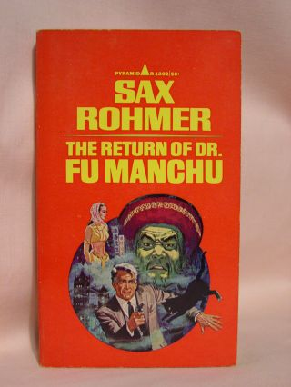 THE RETURN OF DR. FU MANCHU. Sax Rohmer