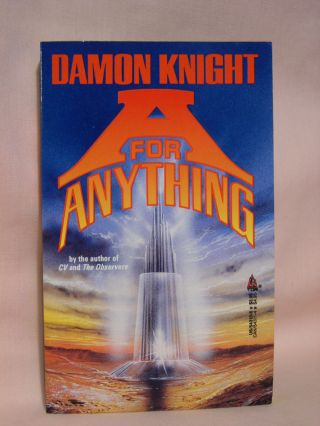 A FOR ANYTHING. Damon Knight
