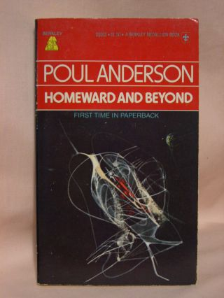 HOMEWARD AND BEYOND. Poul Anderson