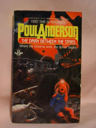 THE DARK BETWEEN THE STARS. Poul Anderson
