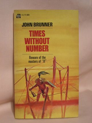 TIMES WITHOUT NUMBER. John Brunner