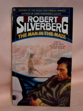 THE MAN IN THE MAZE. Robert Silverberg