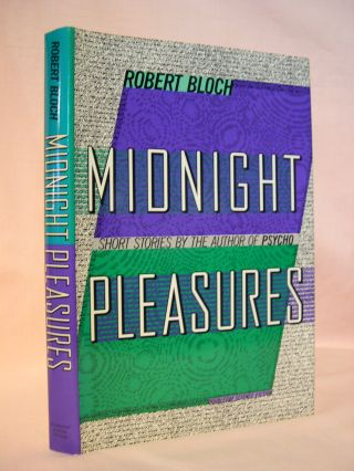 MIDNIGHT PLEASURES. Robert Bloch
