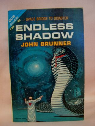 ENDLESS SHADOW, bound with THE ARSENAL OF MIRACLES. John Brunner, Gardner F. Fox