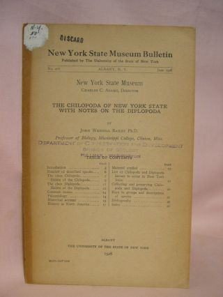 THE CHILOPODA OF NEW YORK STATE WITH NOTES ON THE DIPLOPODA; NEW YORK STATE MUSEUM BULLETIN NO. 276, JUNE, 1928. John Wendell Bailey.