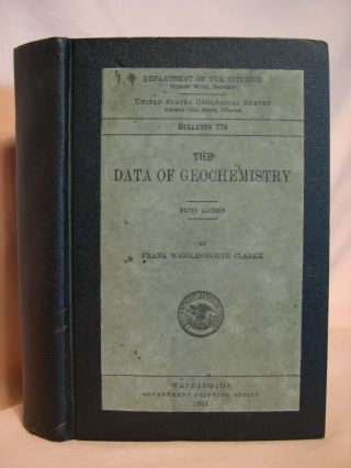 THE DATA OF GEOCHEMISTRY; GEOLOGICAL SURVEY BULLETIN 770. Frank Wigglesworth Clarke