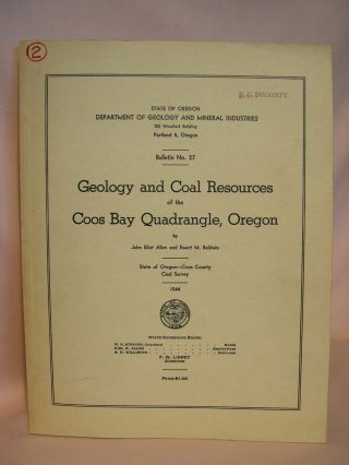 GEOLOGY AND COAL RESOURCES OF THE COOS BAY QUADRANGLE, OREGON: DEPARTMENT OF GEOLOGY AND MINERAL...