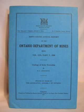FIFTY-NINTH ANNUAL REPORT OF THE ONTARIO DEPARTMENT OF MINES BEING VOL. LIX, PART V, 1950 and...