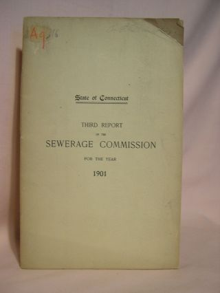 THIRD ANNUAL REPORT OF THE SEWERAGE COMMISSION TO THE GENERAL ASSEMBLY FOR THE YEAR ENDED...