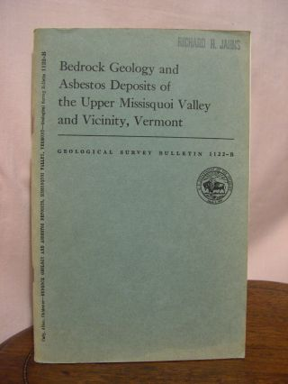 BEDROCK GEOLOGY AND ASBESTOS DEPOSITS OF THE UPPER MISSISQUOI VALLEY AND VICINITY, VERMONT;...