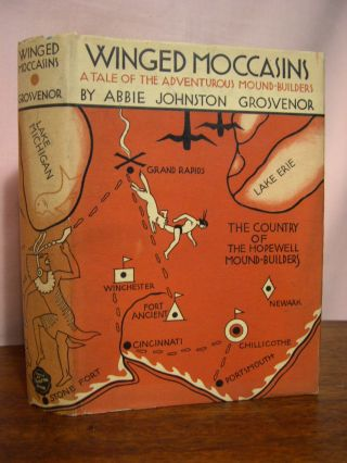 WINGED MOCASINS; A TALE OF THE ADVENTUROUS MOUND-BUILDERS. Abbie Johnston Grosvenor