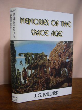 MEMORIES OF THE SPACE AGE. J. G. Ballard