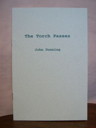 DEADLINE and THE TORCH PASSES. John Dunning