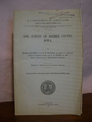 SOIL SURVEY OF BREMER COUNTY, IOWA. Mark Baldwin, E. B. Watson, F B. Howe