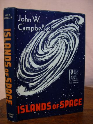 ISLANDS OF SPACE. John W. Campbell, Jr