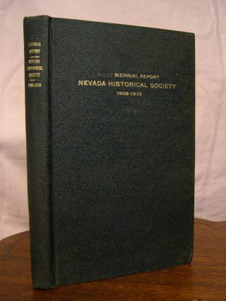 SECOND BIENNIAL REPORT OF THE NEVADA HISTORICAL SOCIETY 1909-1910