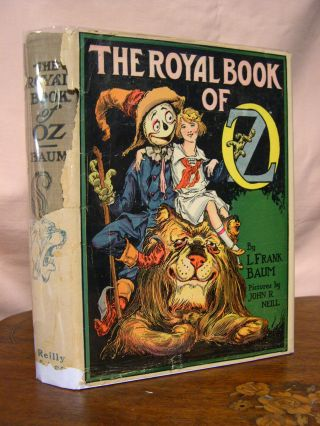 THE ROYAL BOOK OF OZ. L. Frank Baum