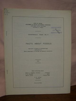 FACTS BOUT FOSSILS; REPRINTS OF PAPERS ON PALEONTOLOGY PUBLISHED BY STATE DEPARTMENT OF GEOLOGY...