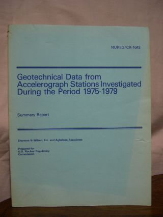 GEOTECHNICAL DATA FROM ACCELEROGRAPH STATIONS INVESTIGATED DURING THE PERIOD 1975-1919, SUMMARY...