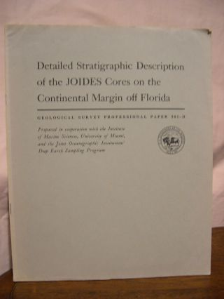 DETAILED STRATIGRAPHIC DESCRIPTION OF THE JOIDES CORES ON THE CONTINENTAL MARGIN OFF FLORIDA;...