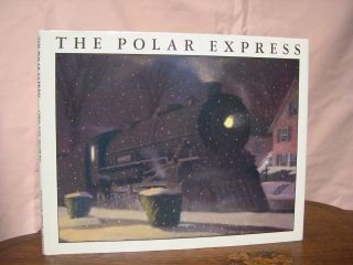 THE POLAR EXPRESS. Chris Van Allsburg