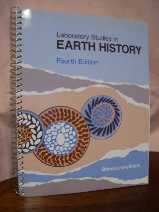 LABORATORY STUDIES IN EARTH HISTORY. James C. Brice, Michael S. Smith, Harold L. Levin