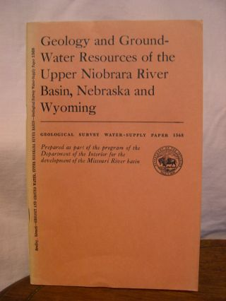 GEOLOGY AND GROUND-WATER RESOURCES OF THE UPPER NIOBRARA RIVER BASIN, NEBRASKA AND WYOMING, with...