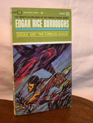 "TARZAN AND ""THE FOREIGN LEGION"" Edgar Rice Burroughs"