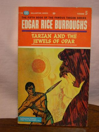 TARZAN AND THE JEWELS OF OPAR. Edgar Rice Burroughs