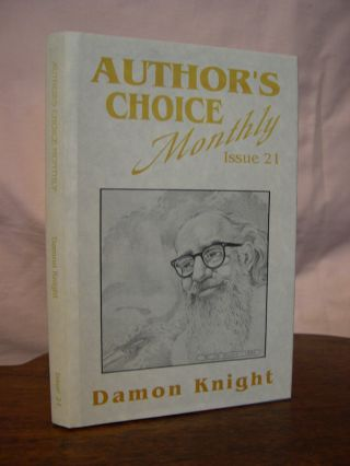 GOD'S NOSE: AUTHOR'S CHOICE MONTHLY, ISSUE 21. Damon Knight