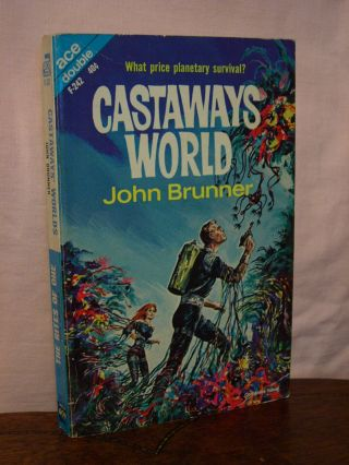 CASTAWAYS' WORLD, bound with THE RITES OF OHE. John Brunner