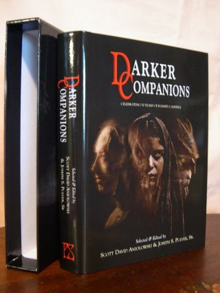 DARKER COMPANIONS; CELEBRATING 50 YEARS OF RAMSEY CAMPBELL. Scott David Aniolowski, Joseph S....