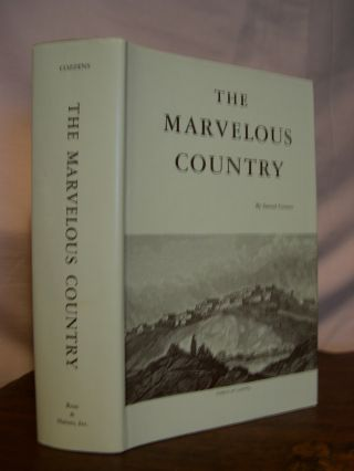 THE MARVELOUS COUNTRY: OR, THREE YEARS IN ARIZONA AND NEW MEXICO, THE APACHES' HOME. Samuel Cozzens