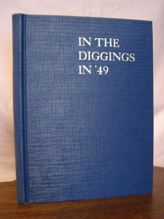 IN THE DIGGINGS IN 'FORTY-NINE'. Owen C. Coy