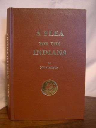 A PLEA FOR THE INDIANS. John Beeson