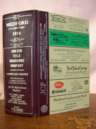 1974 MEDFORD (JACKSON COUNTY, ORE.) CITY DIRECTORY, INCLUDING; JACKSONVILLE, CENTRAL POINT AND...